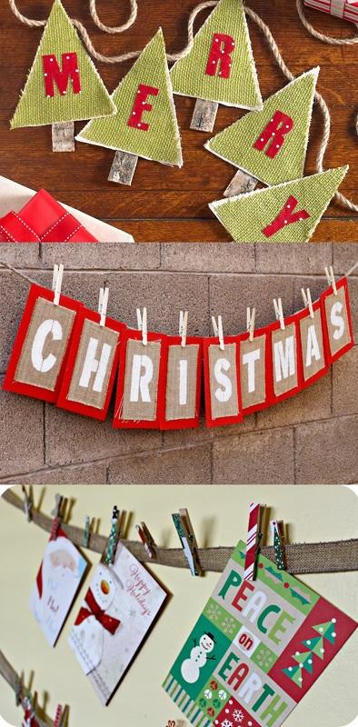 Σε ένα σχοινί κρεμάστε με μανταλάκια παλιές χριστουγεννιάτικες κάρτες ή τα δικά σας σχηματισμένα γράμματα ή εναλλακτικά περάστε τριγωνικά υφασμάτινα κομμάτια με κολλημένα πάνω χειροποίητα γράμματα.